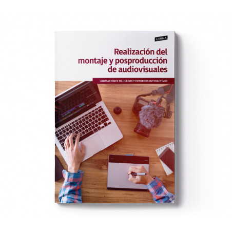 Material Didáctico Módulo 8: Realización del montaje y posproducción de audiovisuales