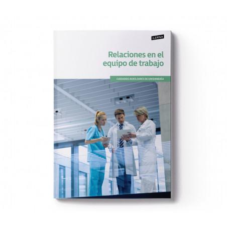 Material Didáctico Crédito 10: Relaciones en el equipo de trabajo