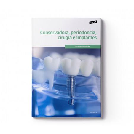 Material Didáctico Módulo 7 : Conservadora, periodoncia, cirugía e implantes
