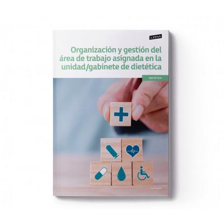 Material Didáctico Crédito 1: Organización y gestión del área de trabajo asignada en la unidad/gabinete de dietética