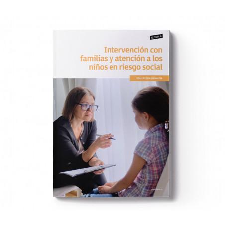 Material Didáctico Módulo 1: Intervención con familias y atención a los niños en riesgo social