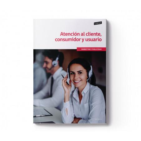 Material Didáctico Módulo 1: Atención al cliente, consumidor y usuario