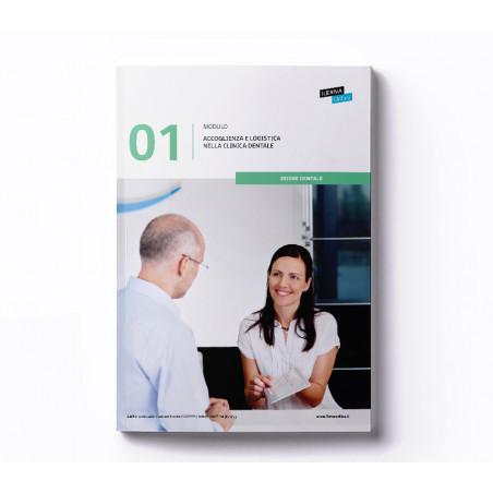 Materiale didattico Modulo 1: Accoglienza e logistica nella clinica dentale