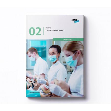 Materiale didattico Modulo 2: Studio del cavo orale