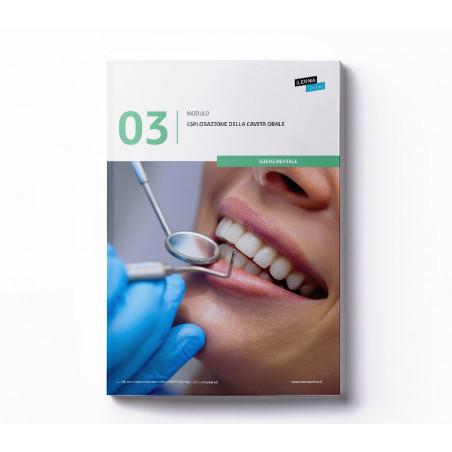 Materiale didattico Modulo 3: Esplorazione del cavo orale