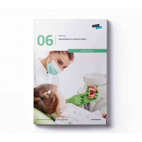 Materiale didattico Modulo 6:  Educazione alla salute orale