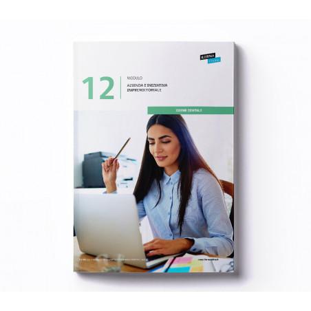 Materiale didattico Modulo 12:  Azienda e iniziativa imprenditoriale