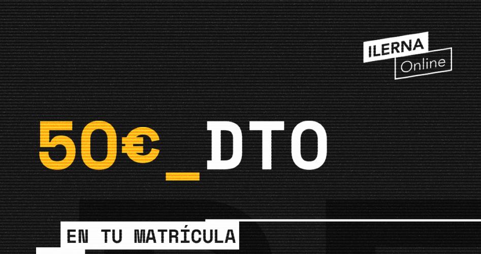Matricúlate en ILERNA Online durante los días 21, 22 y 23 de noviembre y obtén un descuento de 50 euros