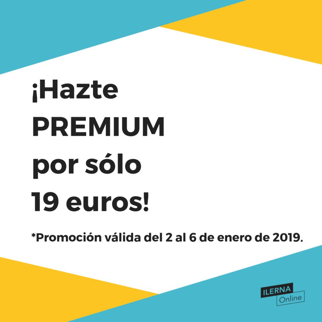 ¡Hazte PREMIUM por sólo 19 euros!