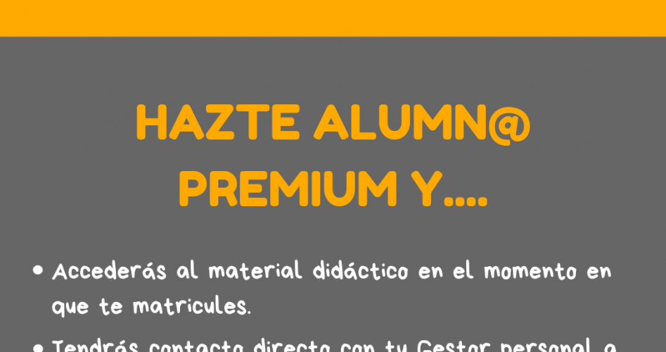 Ser alumn@ Premium tiene interesantes ventajas