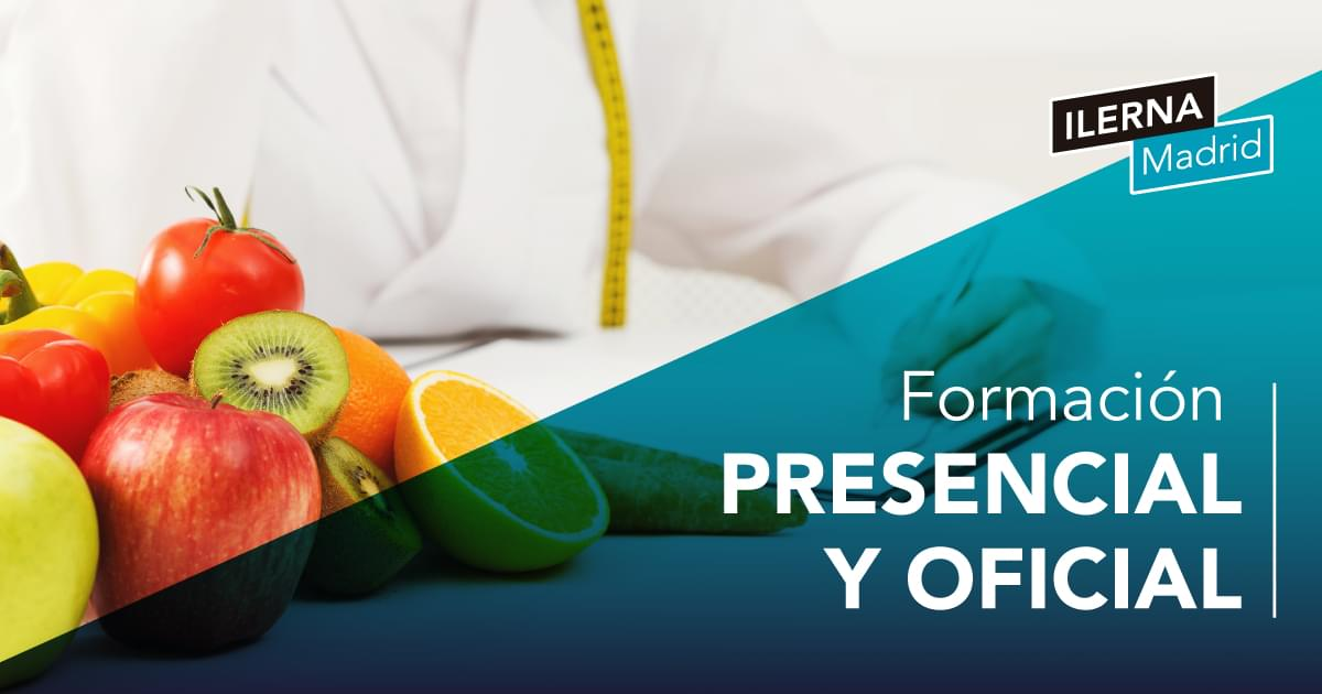 Dietética Y Nutricion Ilerna Fp Madrid Oficial